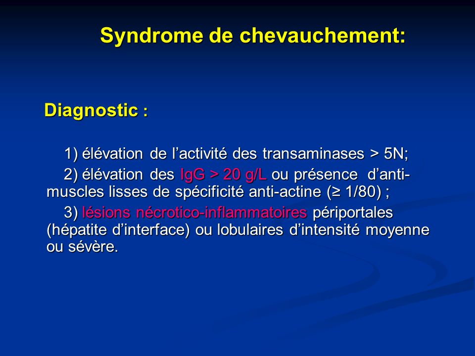 Diagnostic : Syndrome de chevauchement: