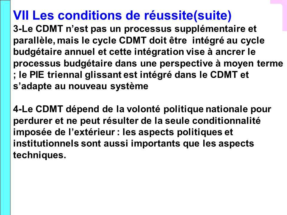 VII Les conditions de réussite(suite)