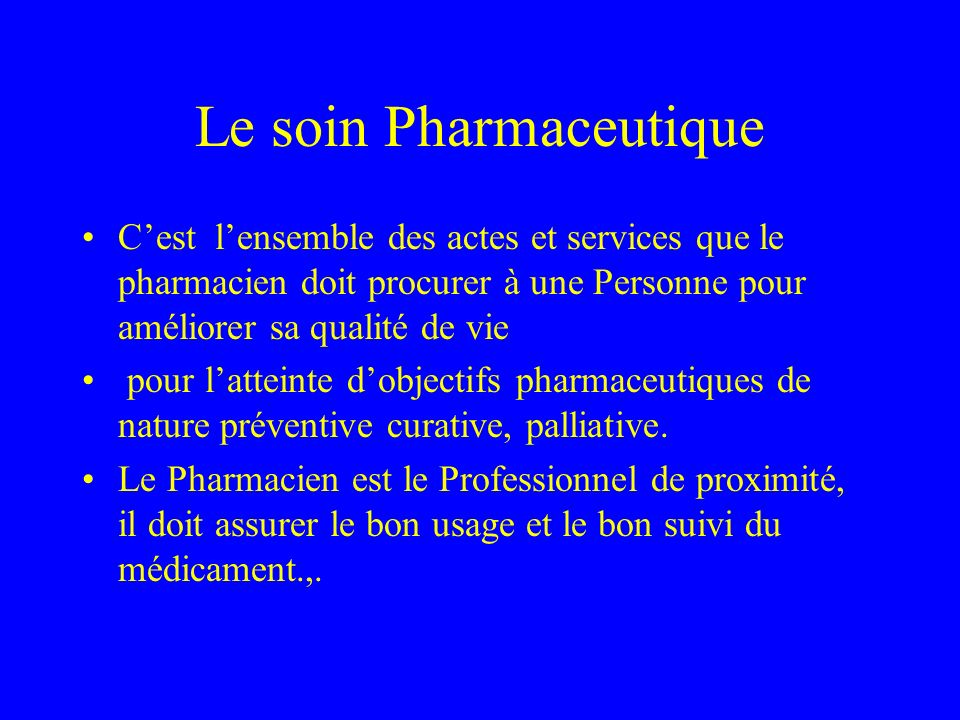 Le soin Pharmaceutique