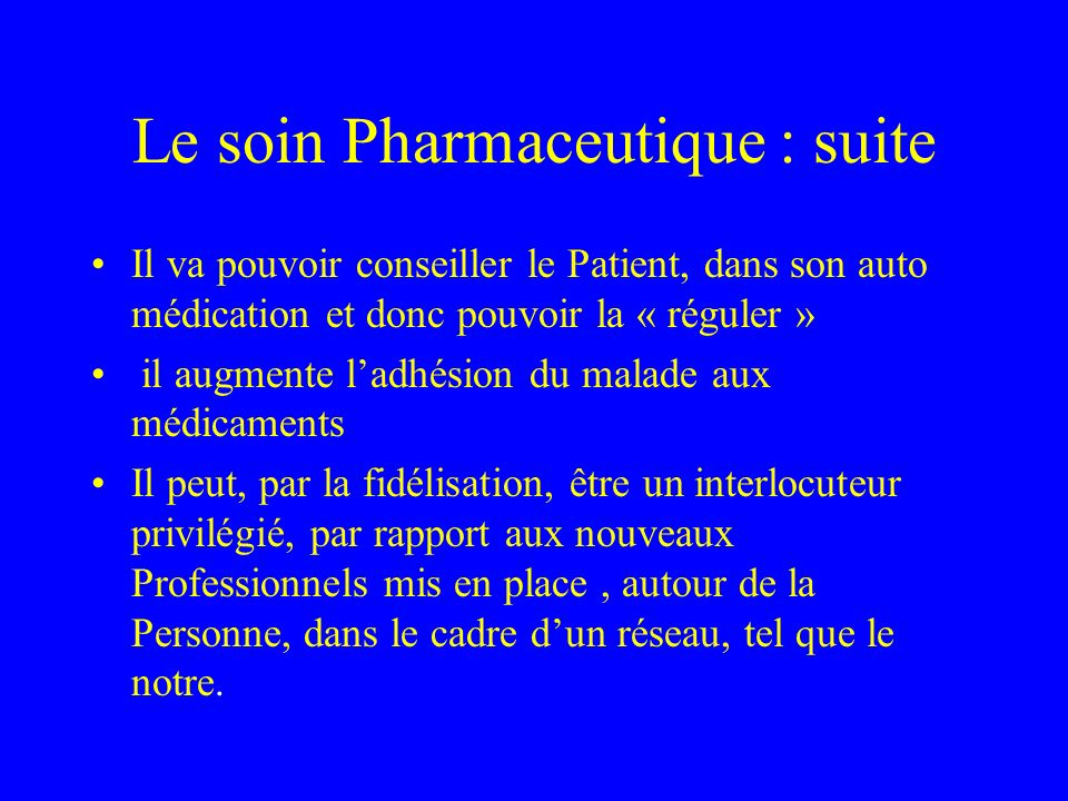 Le soin Pharmaceutique : suite