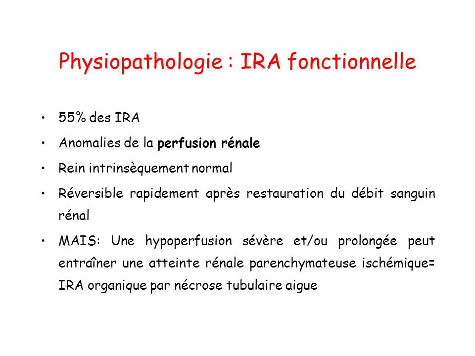Physiopathologie : IRA fonctionnelle