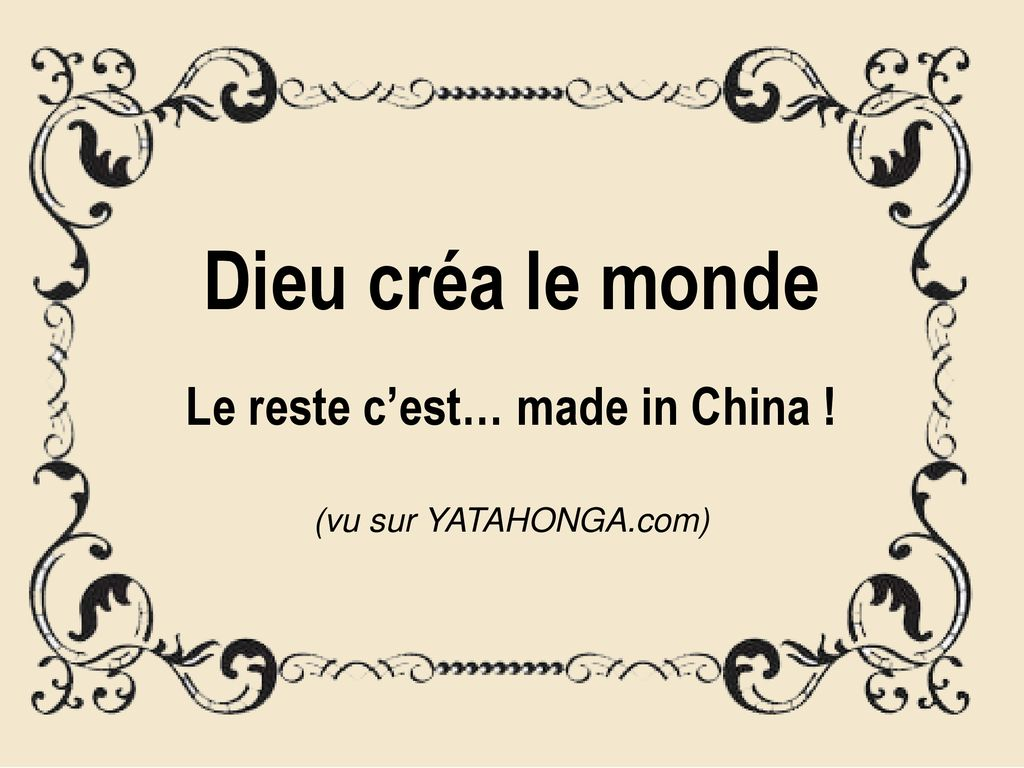 Le reste c'est… made in China !