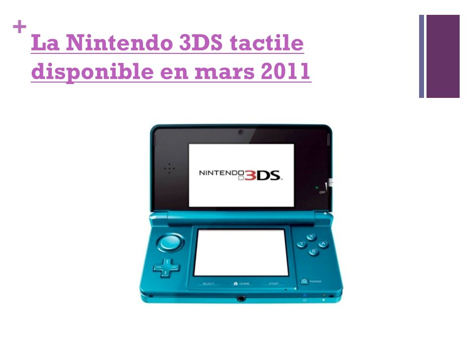 La Nintendo 3DS tactile disponible en mars 2011