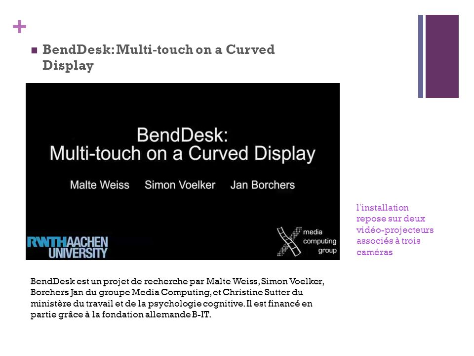 BendDesk: Multi-touch on a Curved Display