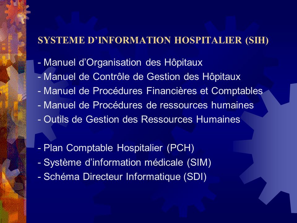 SYSTEME D'INFORMATION HOSPITALIER (SIH)