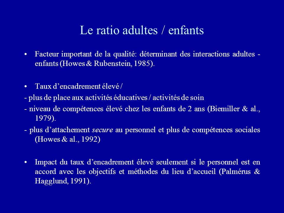 Le ratio adultes / enfants