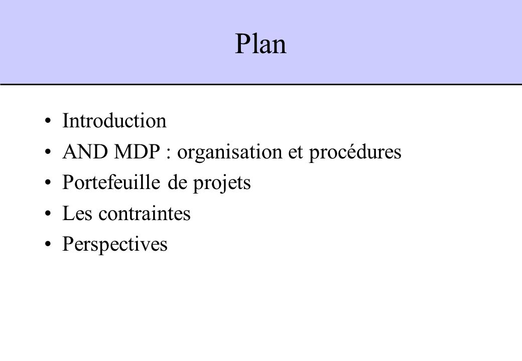 Plan Introduction AND MDP : organisation et procédures