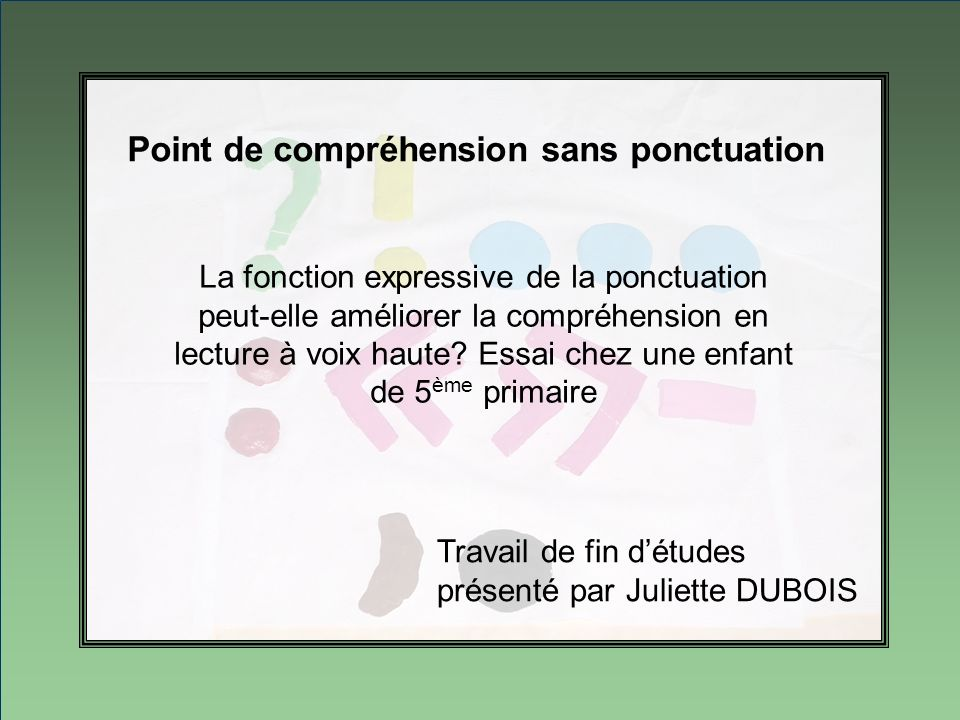 Point de compréhension sans ponctuation