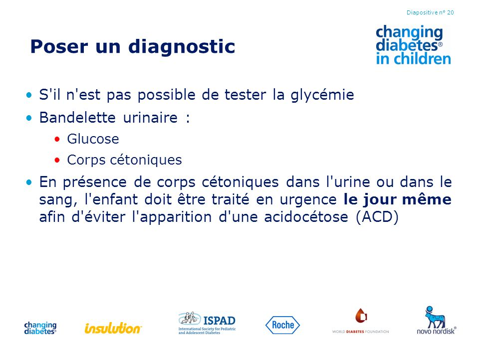 Poser un diagnostic S il n est pas possible de tester la glycémie