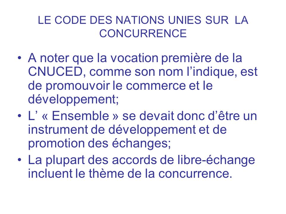 LE CODE DES NATIONS UNIES SUR LA CONCURRENCE