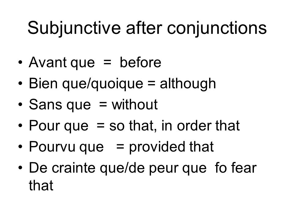 Subjunctive after conjunctions