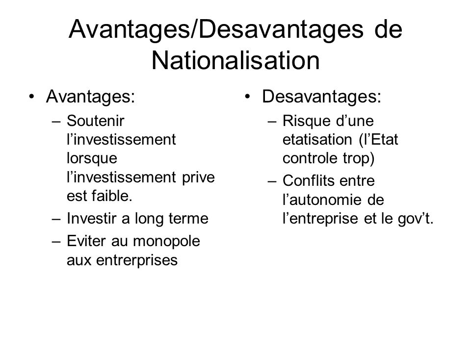 Avantages/Desavantages de Nationalisation