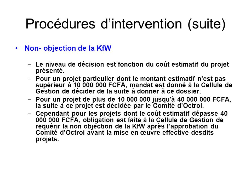 Procédures d'intervention (suite)