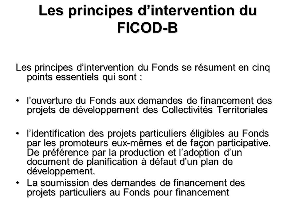 Les principes d'intervention du FICOD-B