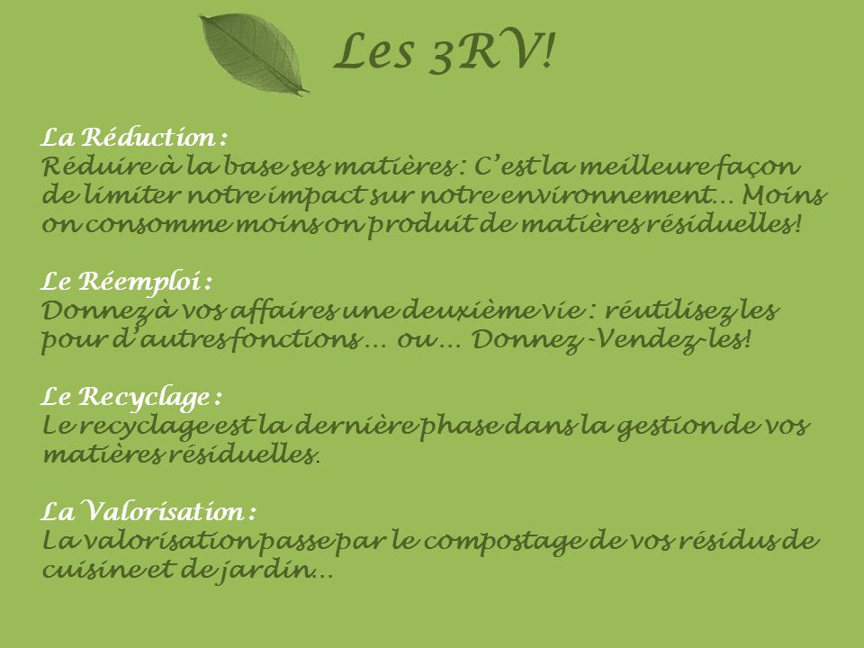 Les 3RV! La Réduction :