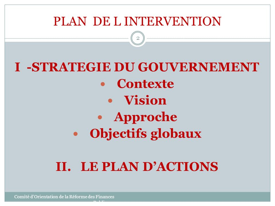 I -STRATEGIE DU GOUVERNEMENT
