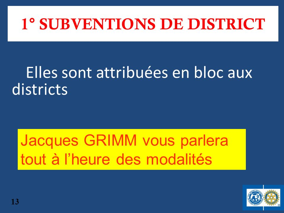 1° SUBVENTIONS DE DISTRICT
