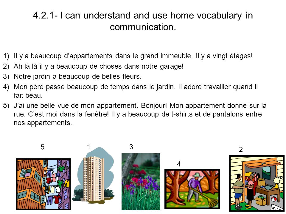 4.2.1- I can understand and use home vocabulary in communication.