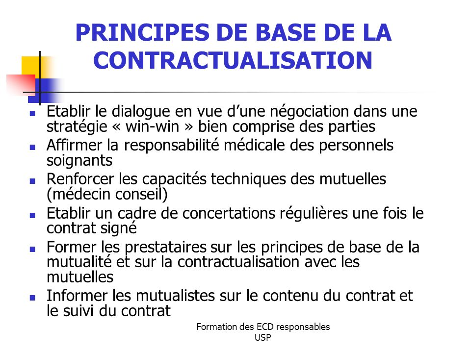 PRINCIPES DE BASE DE LA CONTRACTUALISATION