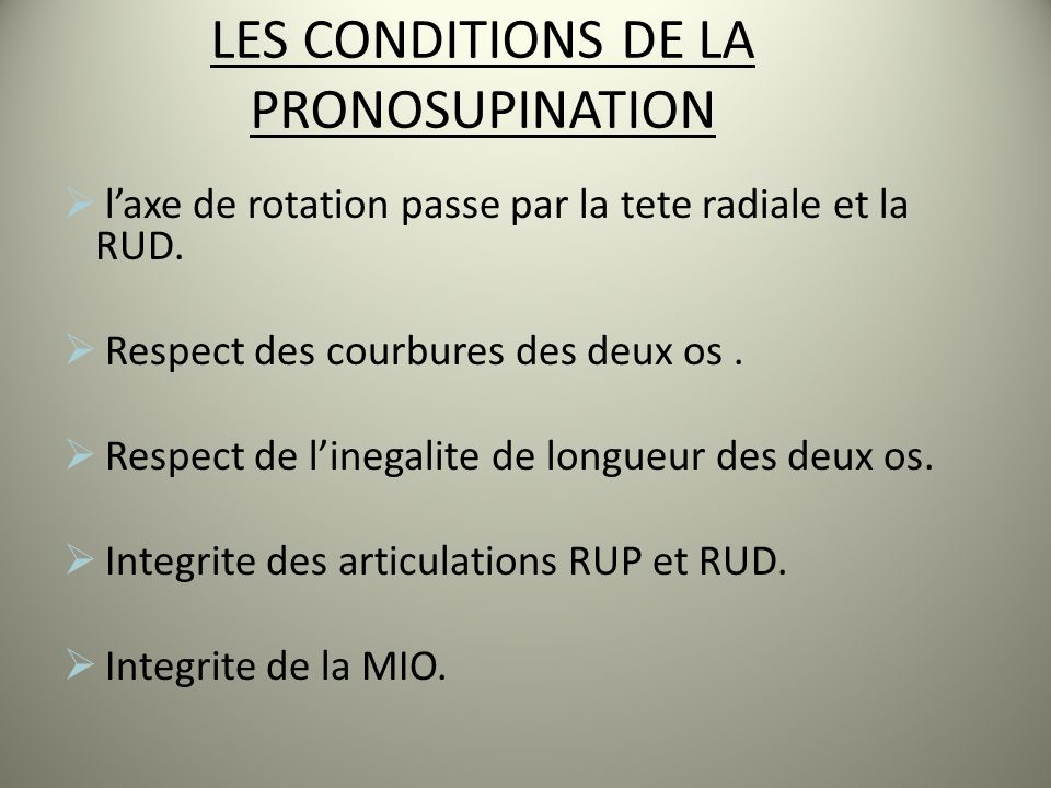 LES CONDITIONS DE LA PRONOSUPINATION