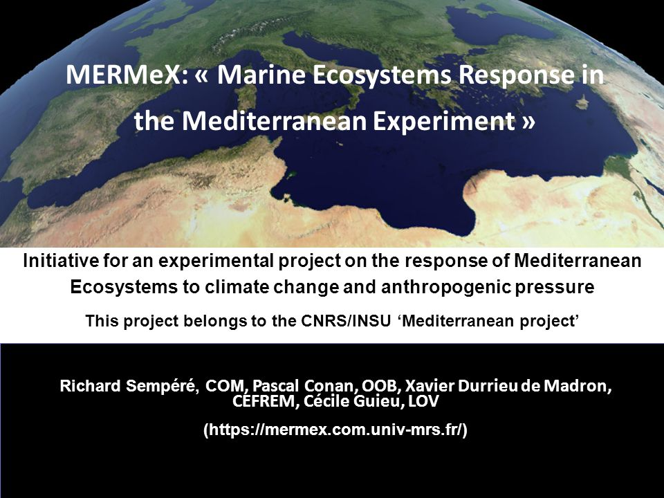 MERMeX: « Marine Ecosystems Response in the Mediterranean Experiment »