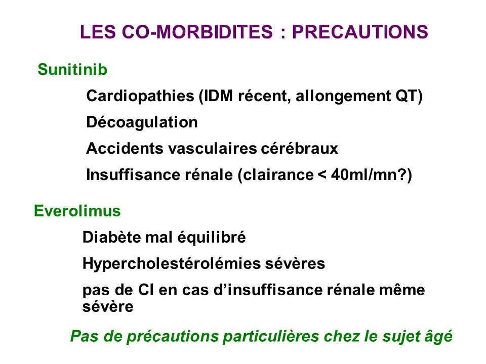 LES CO-MORBIDITES : PRECAUTIONS
