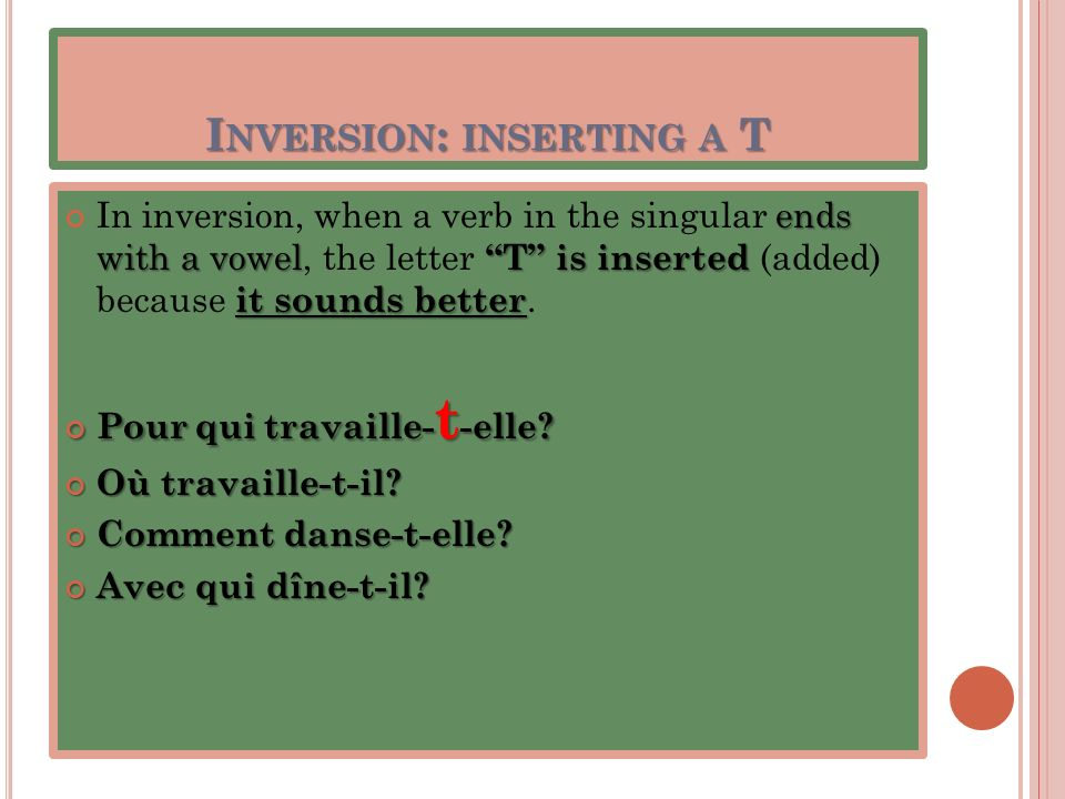 Inversion: inserting a T