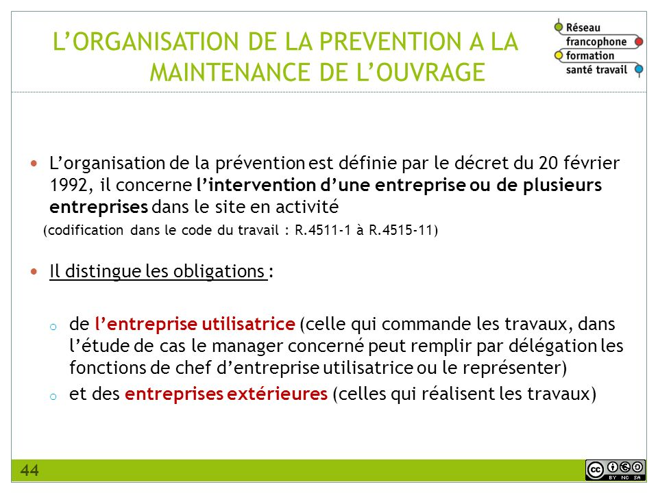 L'ORGANISATION DE LA PREVENTION A LA MAINTENANCE DE L'OUVRAGE