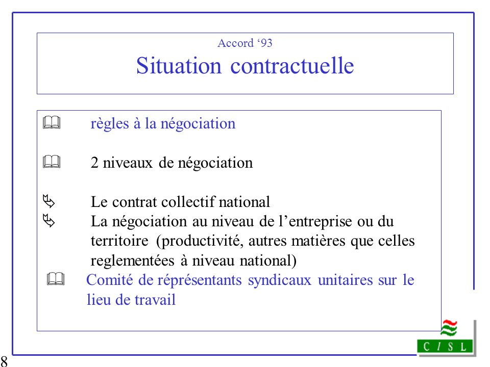 Accord '93 Situation contractuelle