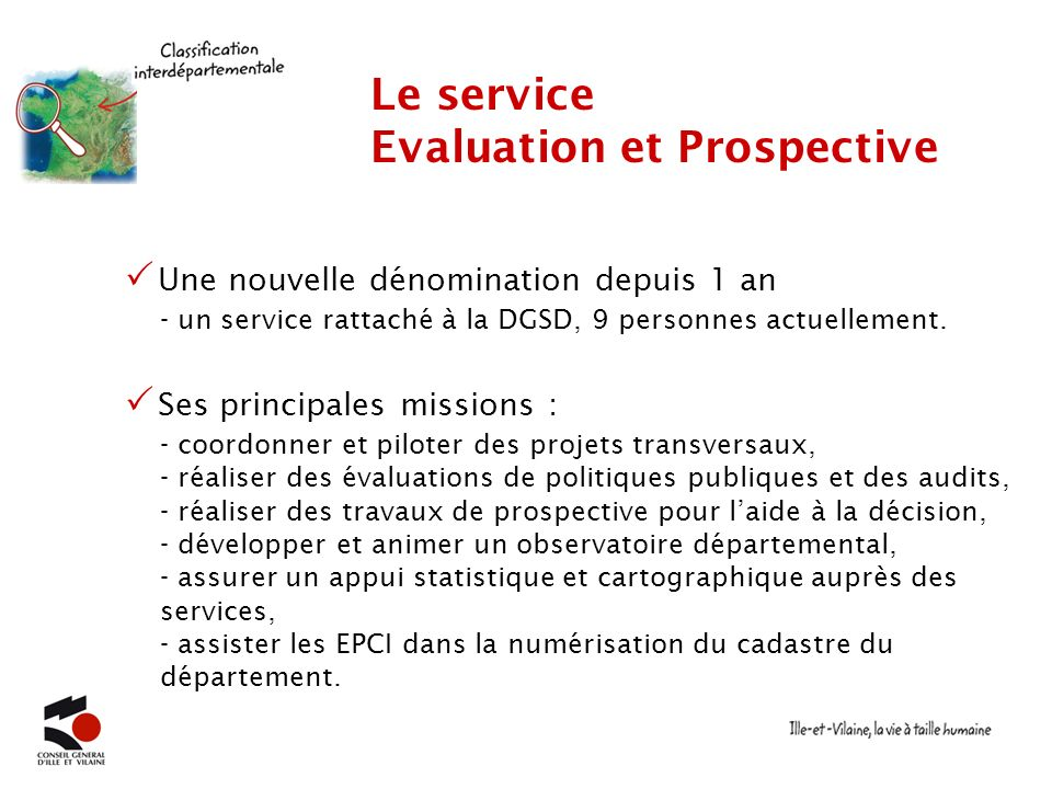 Le service Evaluation et Prospective