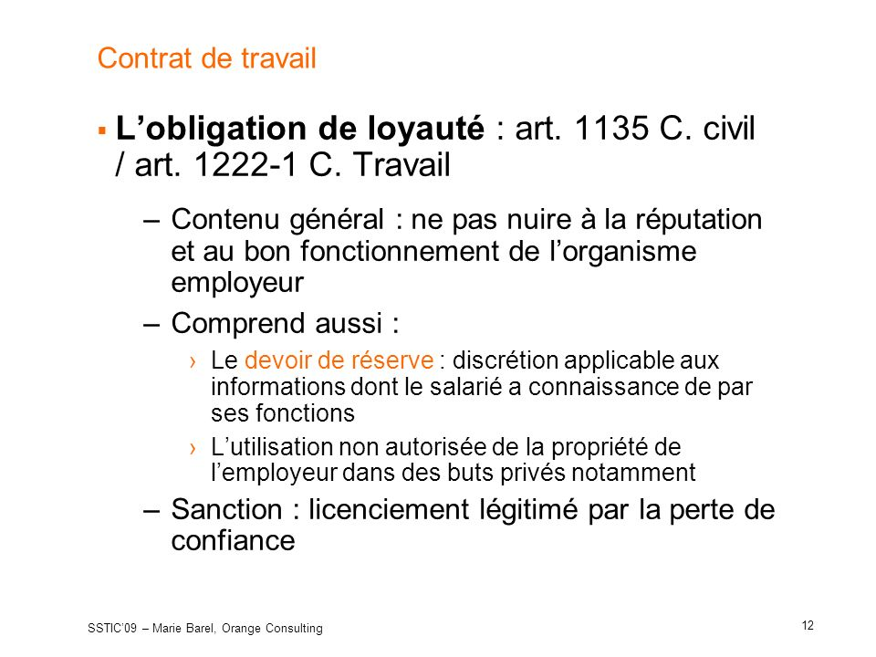L'obligation de loyauté : art C. civil / art C. Travail