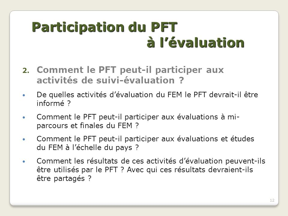 Participation du PFT à l'évaluation