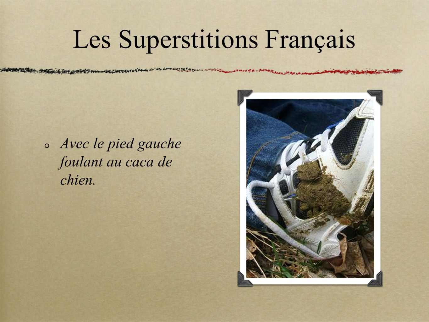 Les Superstitions Français