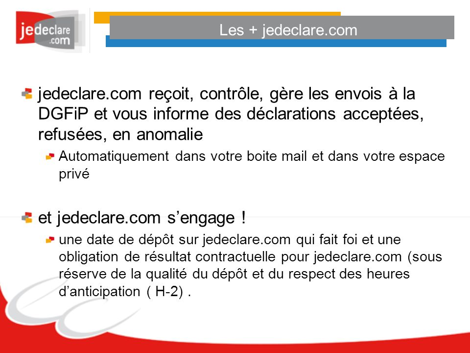 et jedeclare.com s'engage !
