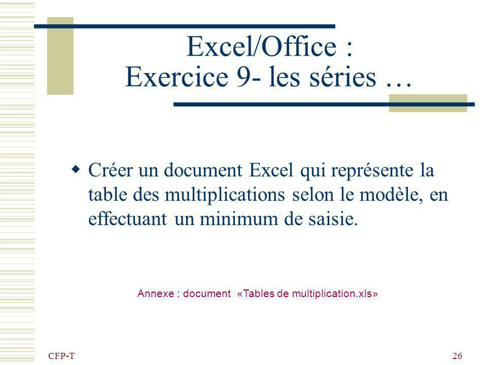 Excel/Office : Exercice 9- les séries …