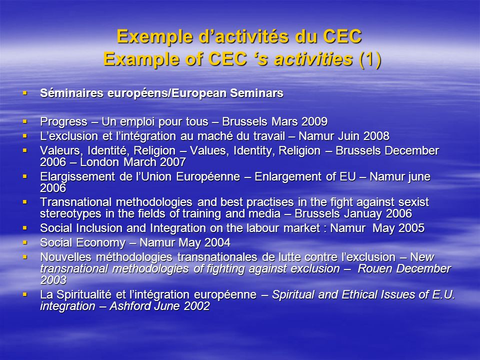 Exemple d'activités du CEC Example of CEC 's activities (1)