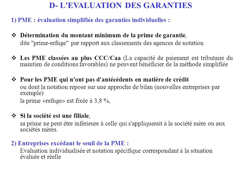D- L EVALUATION DES GARANTIES
