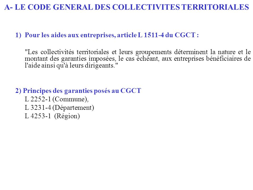 A- LE CODE GENERAL DES COLLECTIVITES TERRITORIALES