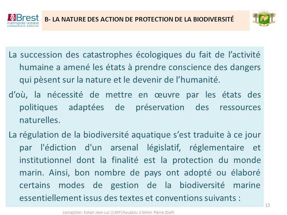 B- LA NATURE DES ACTION DE PROTECTION DE LA BIODIVERSITÉ