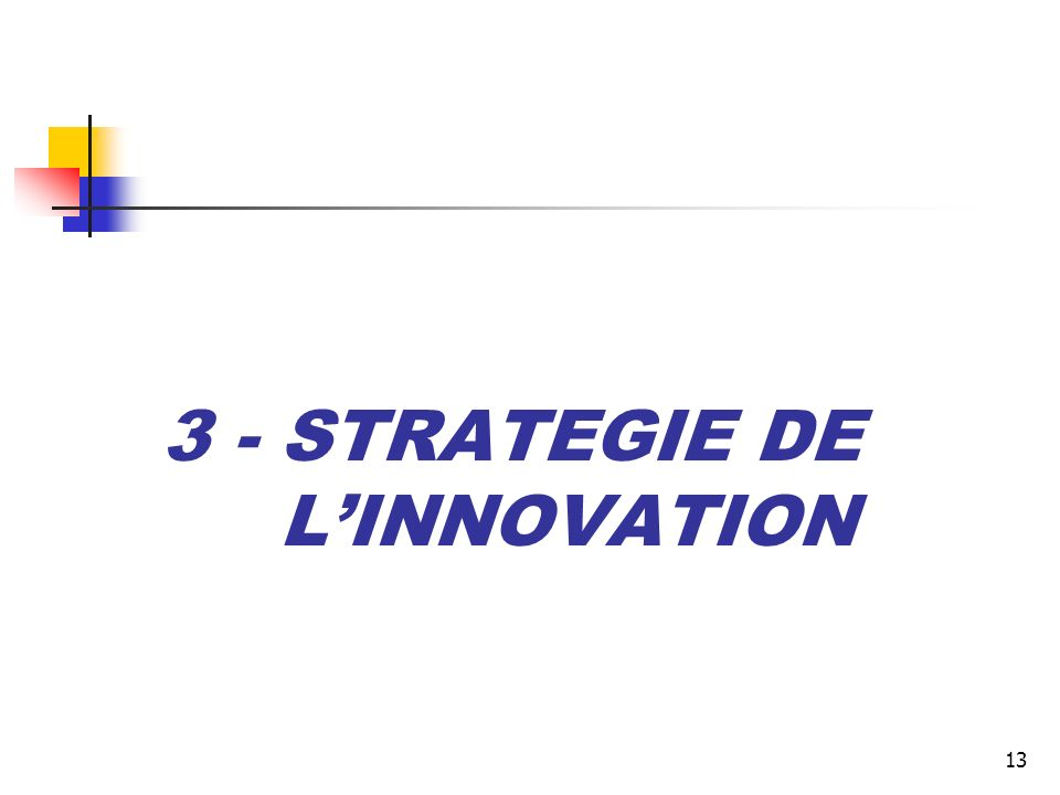 3 - STRATEGIE DE L'INNOVATION