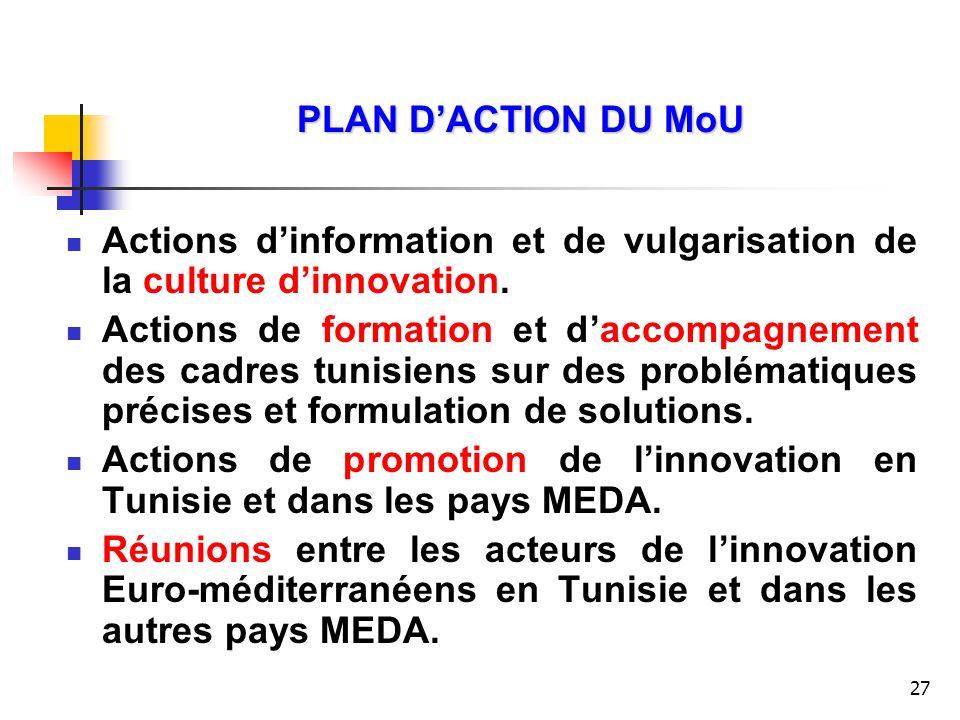 PLAN D'ACTION DU MoU Actions d'information et de vulgarisation de la culture d'innovation.
