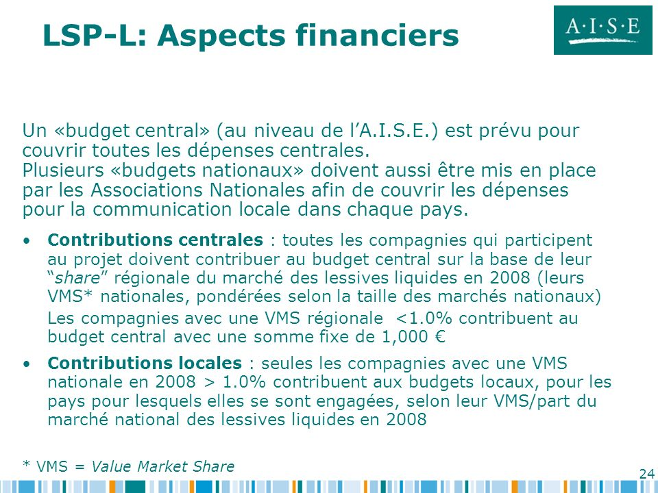 LSP-L: Aspects financiers
