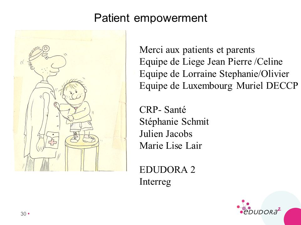 Patient empowerment Merci aux patients et parents