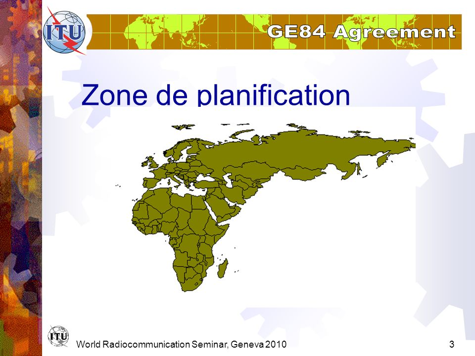 Zone de planification World Radiocommunication Seminar, Geneva 2010