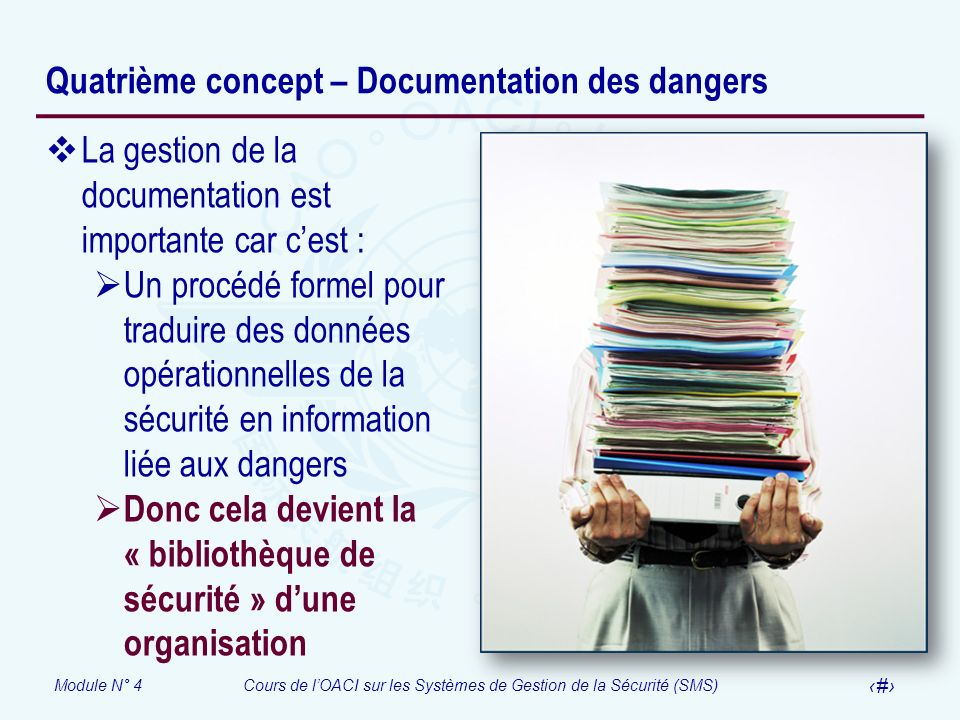 Quatrième concept – Documentation des dangers