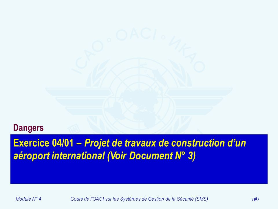 Dangers Exercice 04/01 – Projet de travaux de construction d'un aéroport international (Voir Document N° 3)