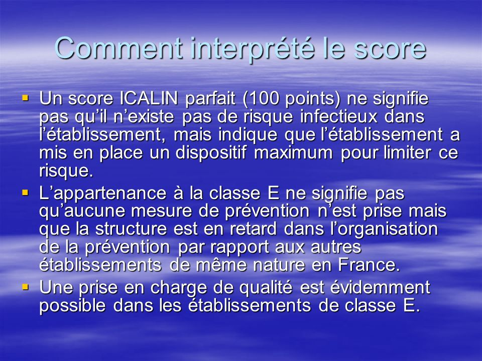 Comment interprété le score