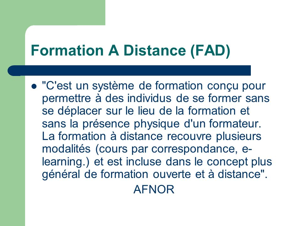Formation A Distance (FAD)