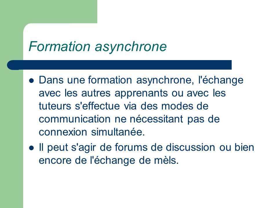 Formation asynchrone