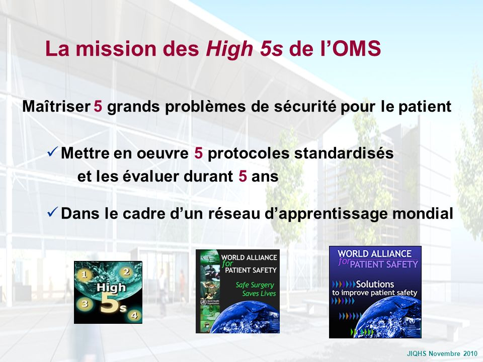 La mission des High 5s de l'OMS